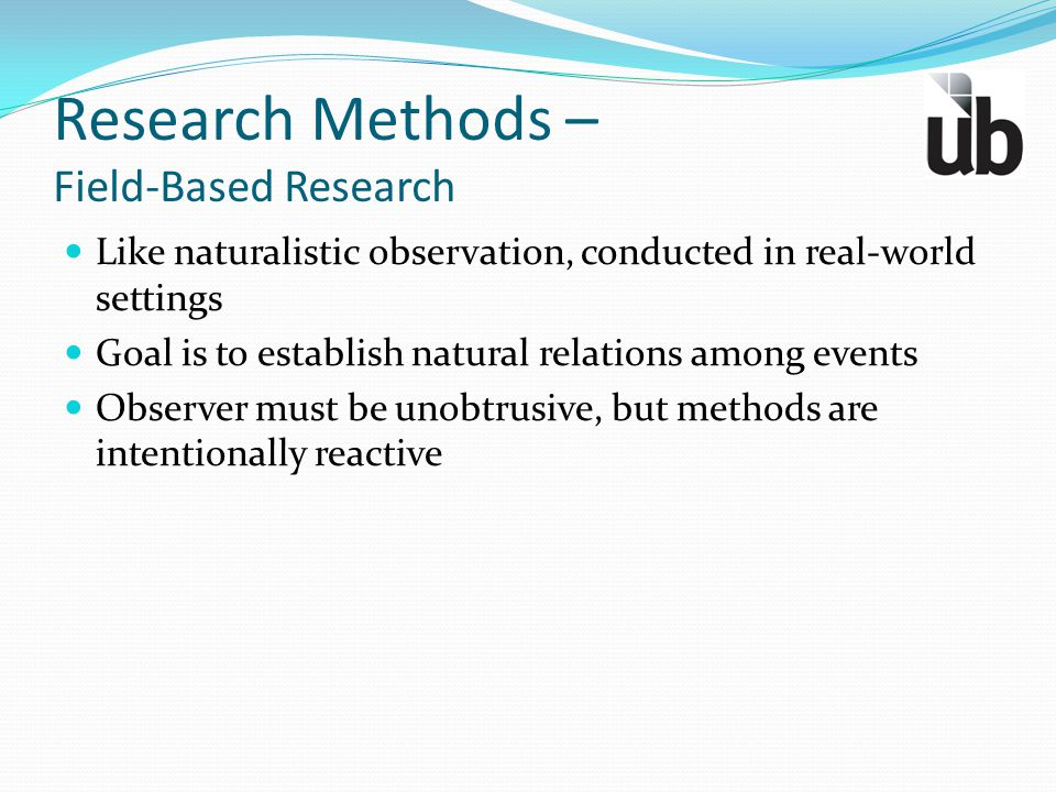 Research Methods – Field-Based Research