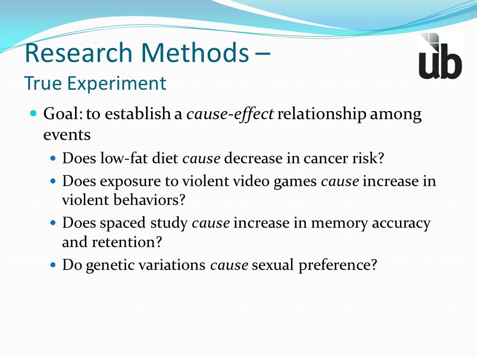 Research Methods – True Experiment
