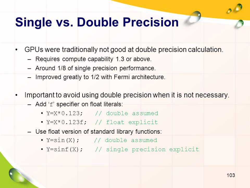 Single vs. Double Precision