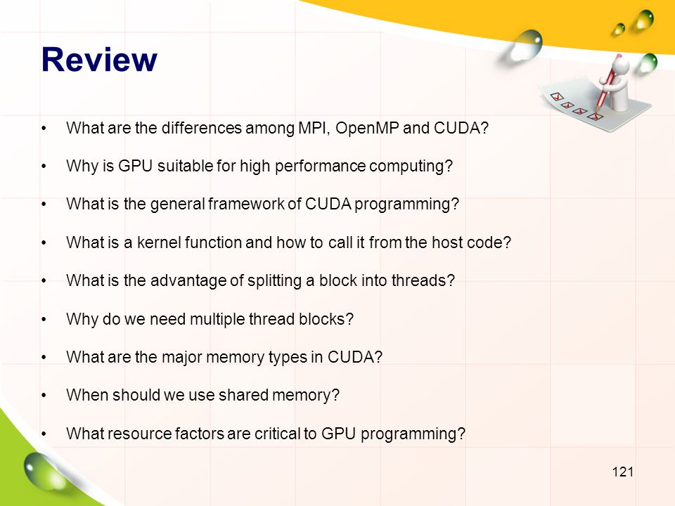 Review What are the differences among MPI, OpenMP and CUDA
