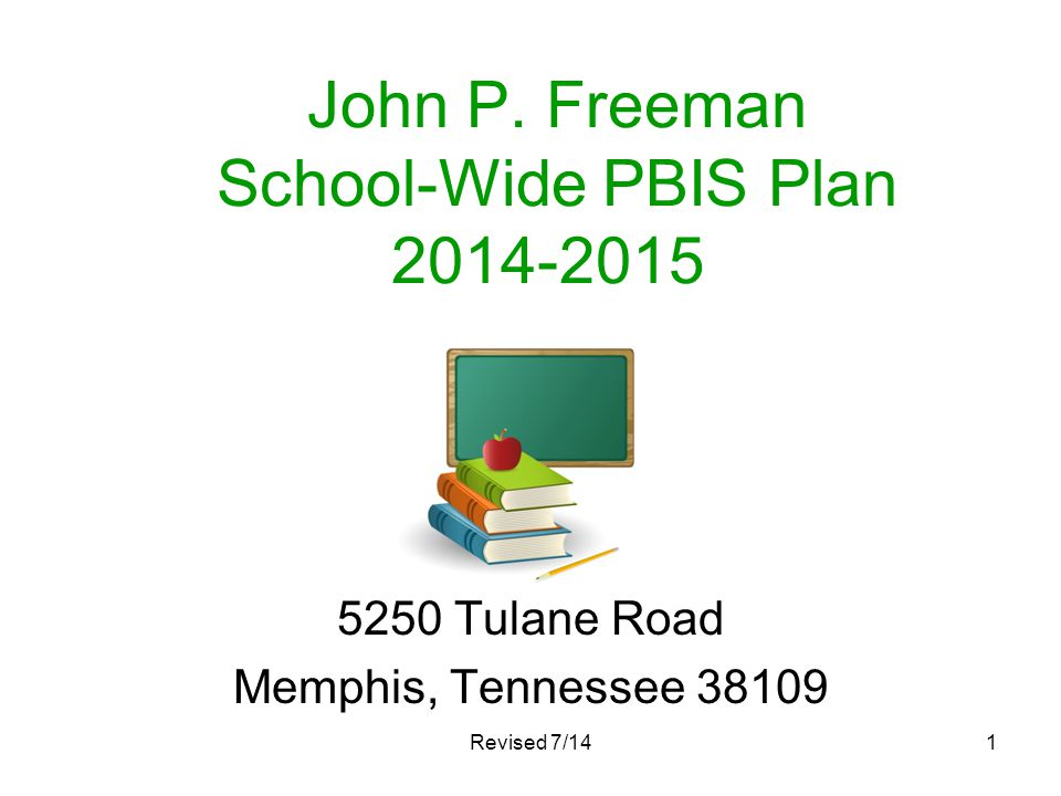 John P. Freeman School-Wide PBIS Plan 2014-2015