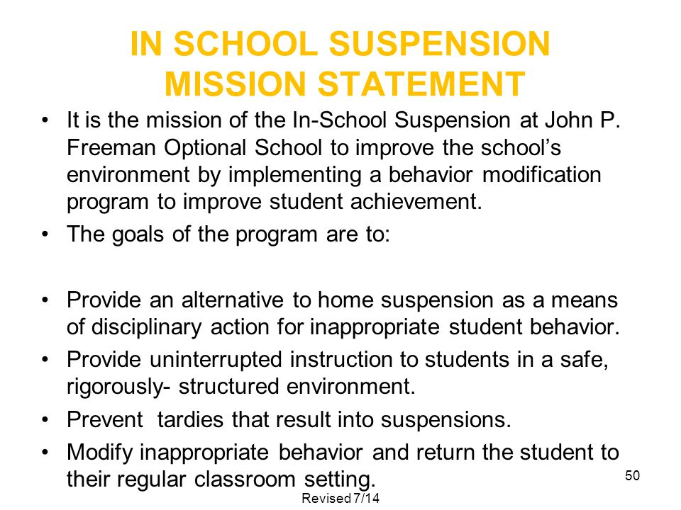 IN SCHOOL SUSPENSION MISSION STATEMENT