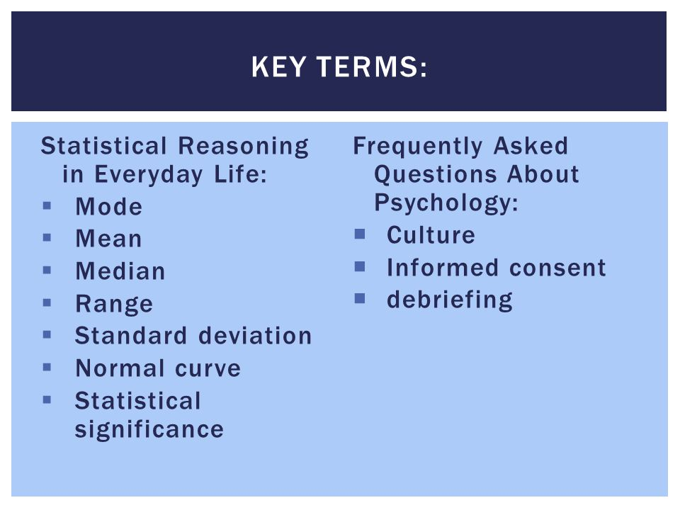 Key Terms: Statistical Reasoning in Everyday Life: Mode Mean Median