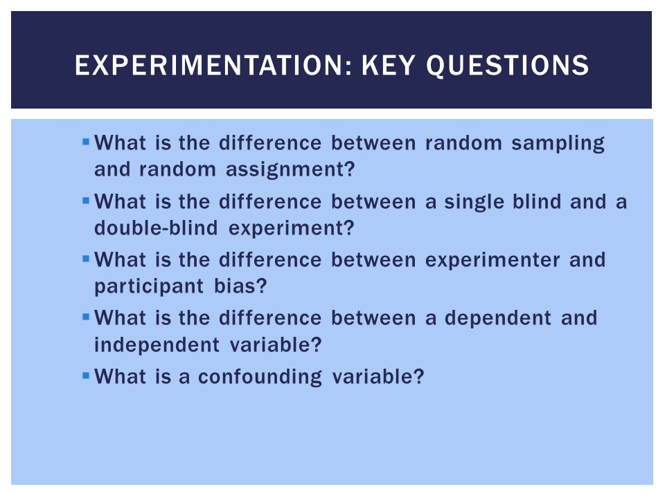 Experimentation: Key Questions