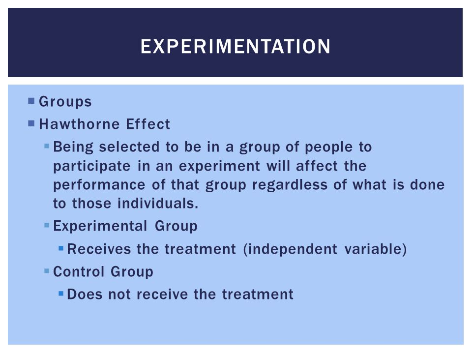 Experimentation Groups Hawthorne Effect