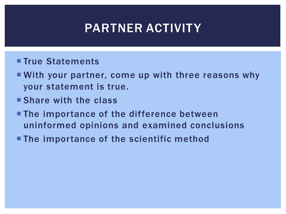 Partner Activity True Statements