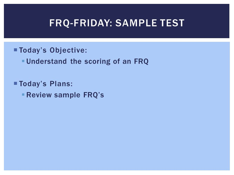 FRQ-Friday: Sample test