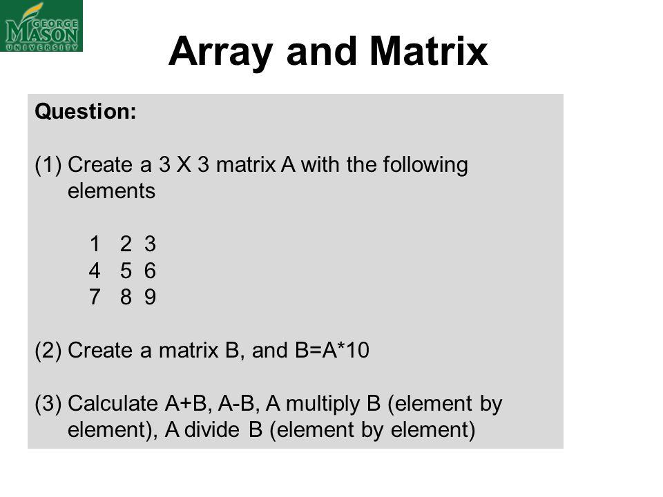 Array and Matrix Question: