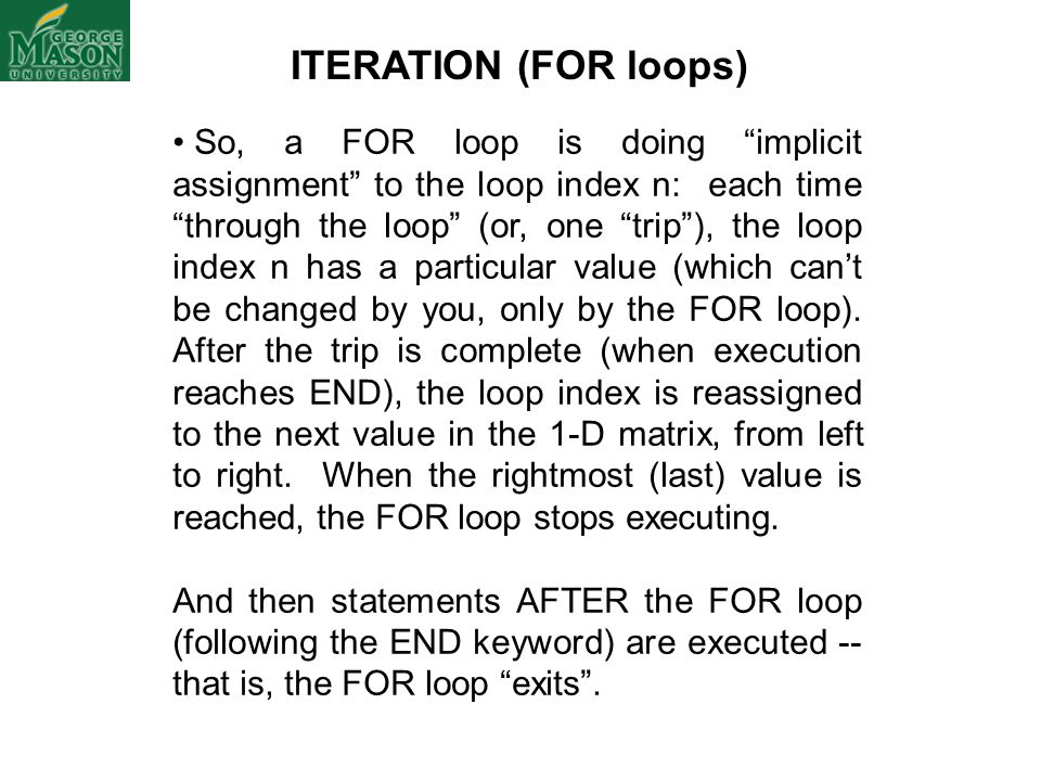ITERATION (FOR loops)