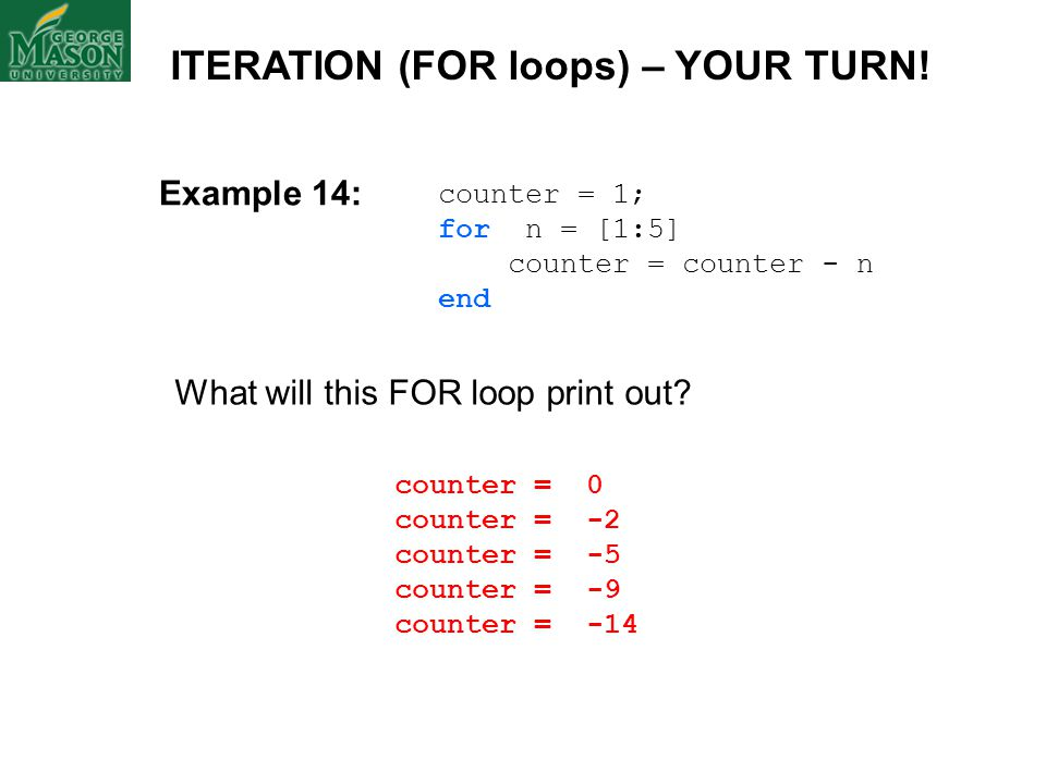 ITERATION (FOR loops) – YOUR TURN!