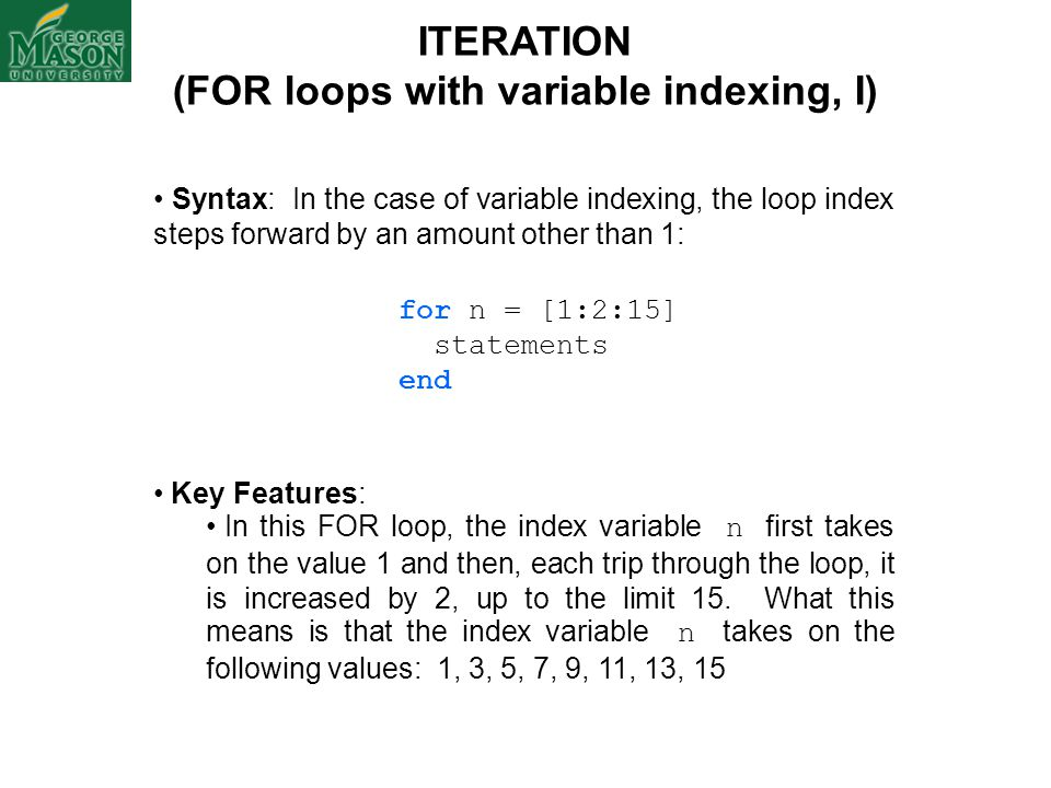 (FOR loops with variable indexing, I)