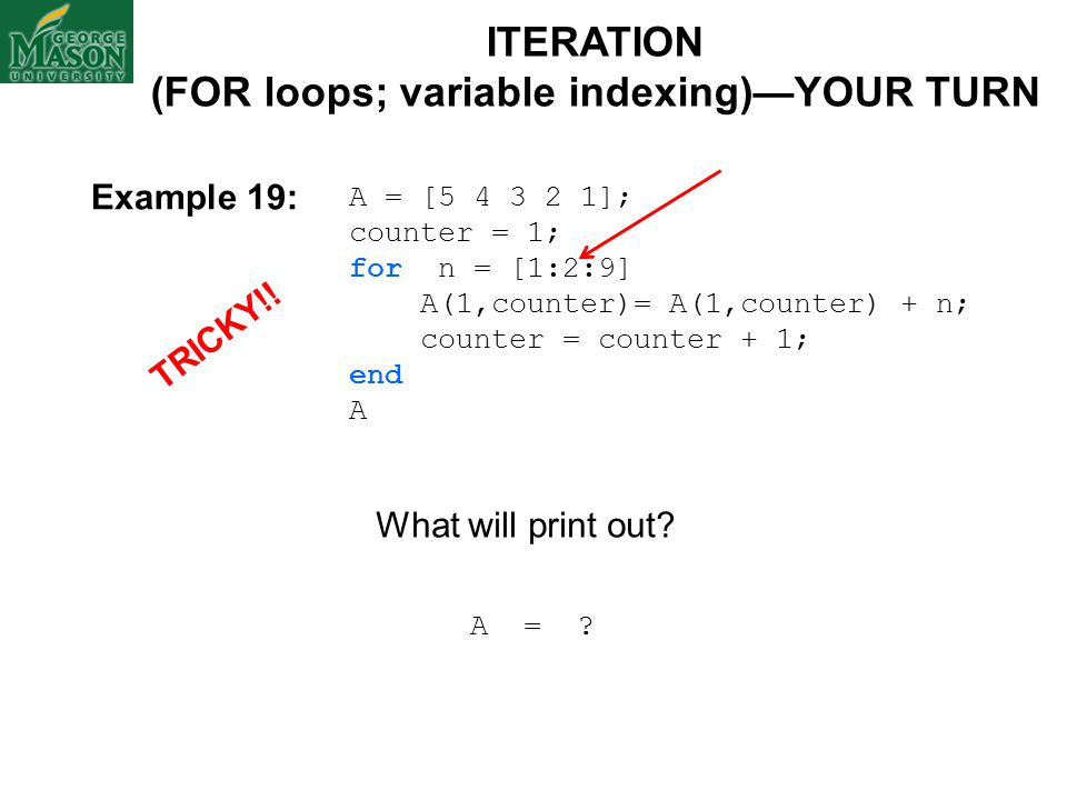 (FOR loops; variable indexing)—YOUR TURN