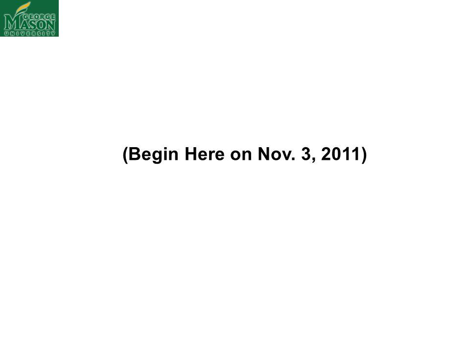(Begin Here on Nov. 3, 2011)