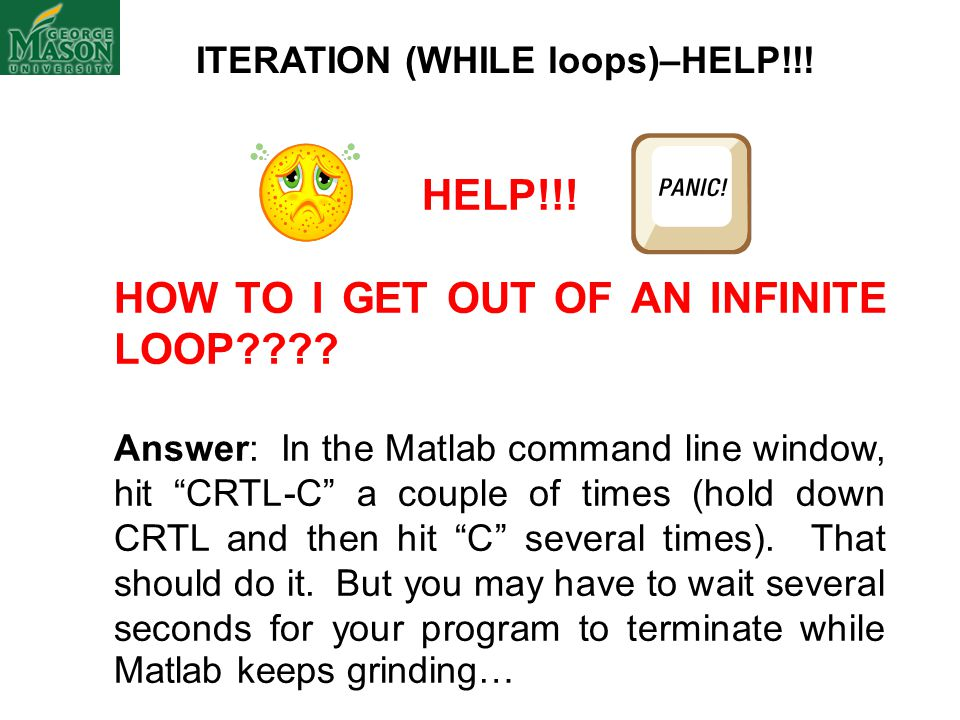 ITERATION (WHILE loops)–HELP!!!