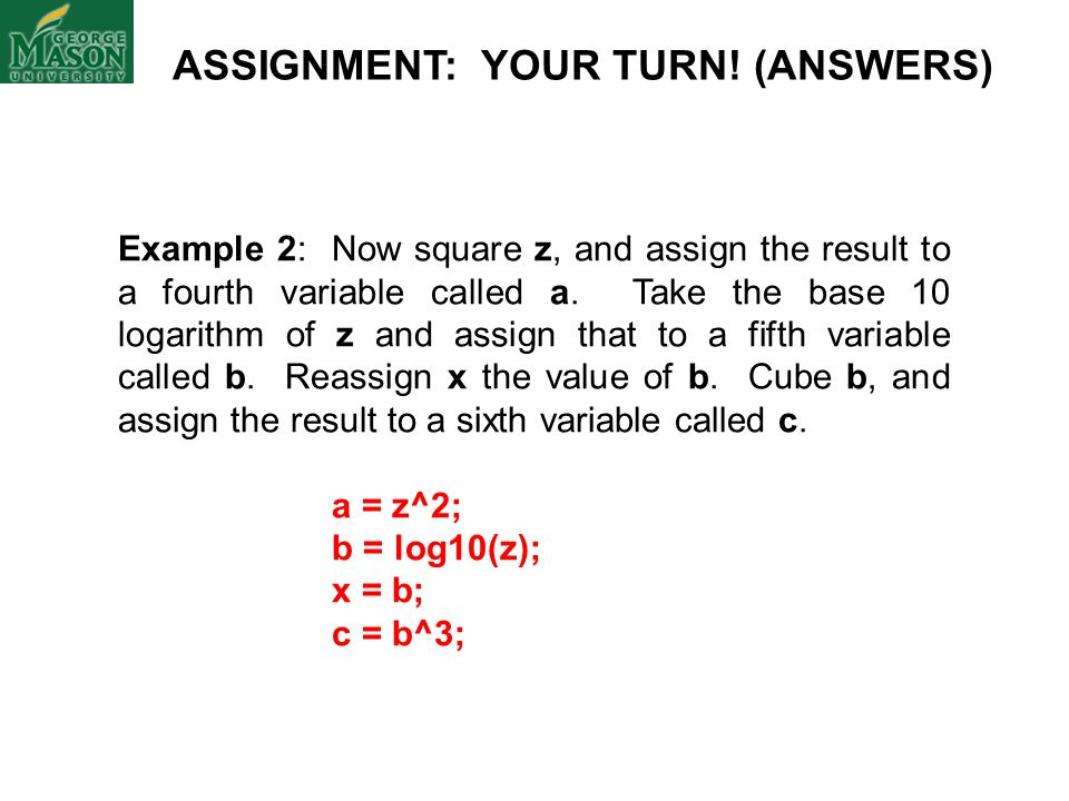 ASSIGNMENT: YOUR TURN! (ANSWERS)