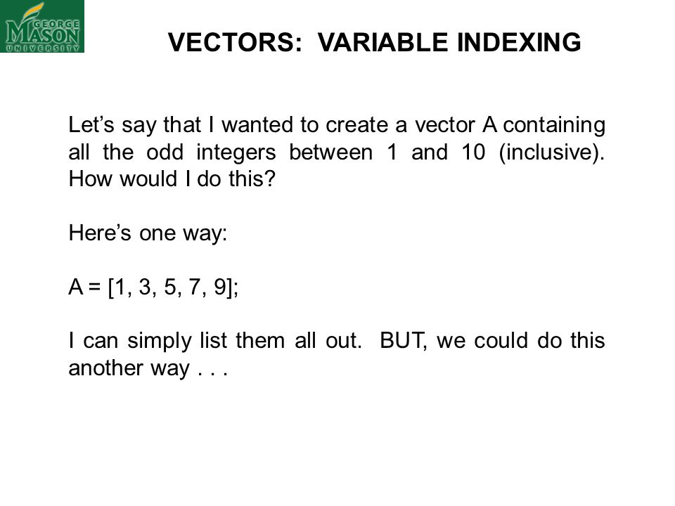 matlab how to create a odd vector