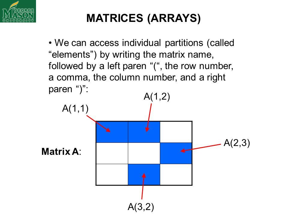 MATRICES (ARRAYS)