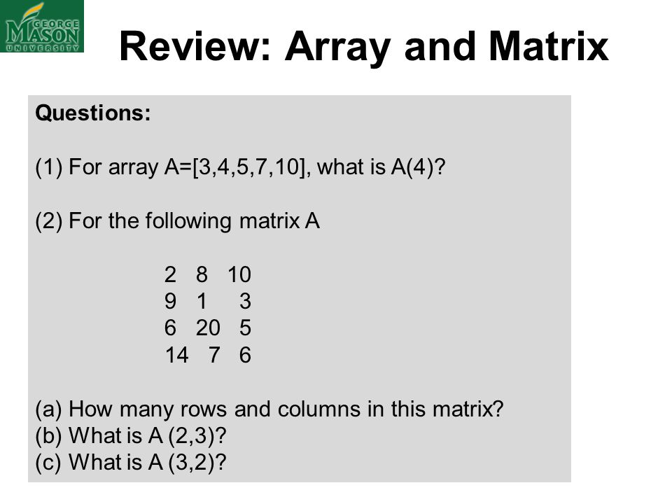 Review: Array and Matrix