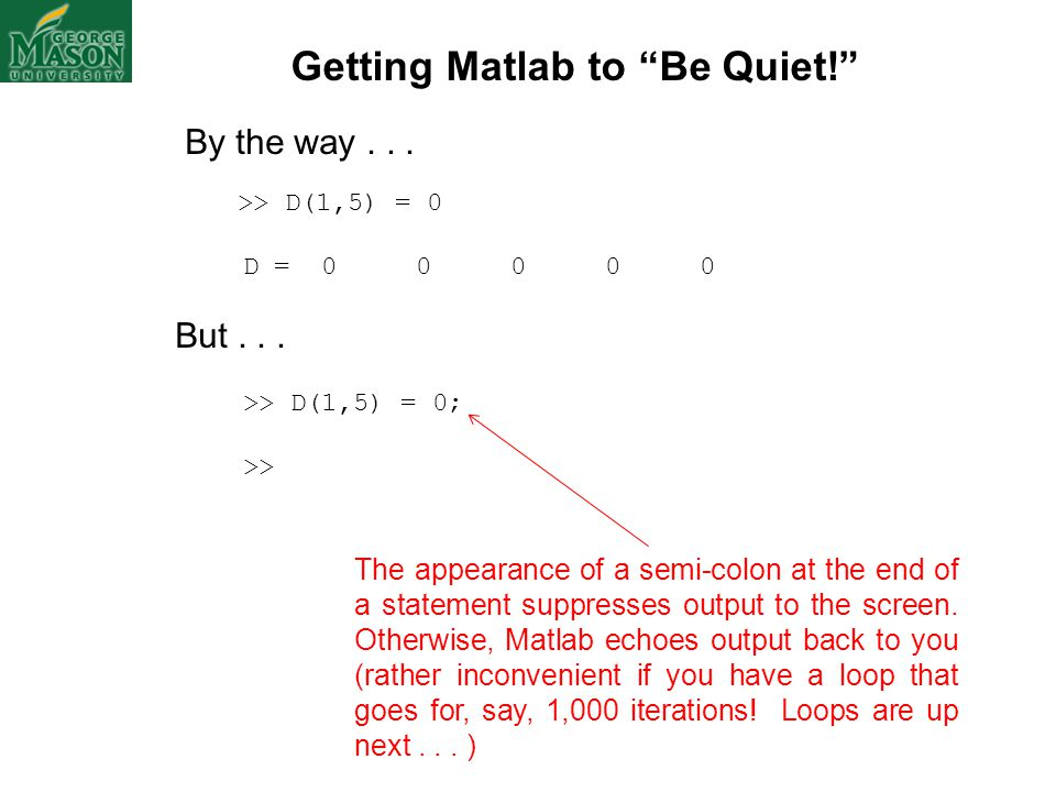 Getting Matlab to Be Quiet!
