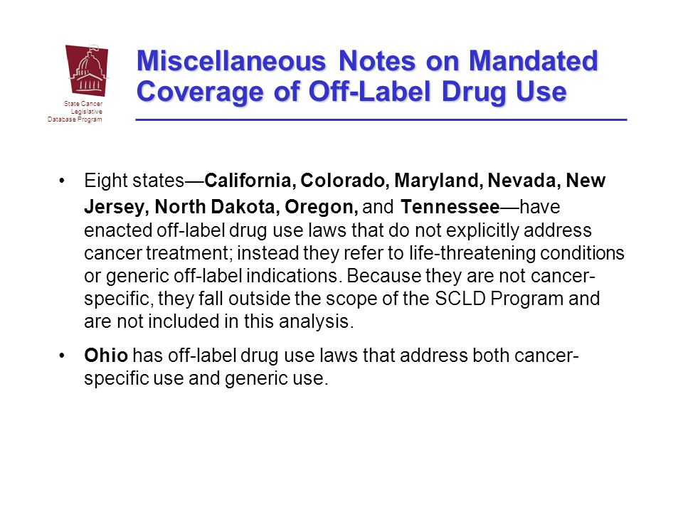 Miscellaneous Notes on Mandated Coverage of Off-Label Drug Use