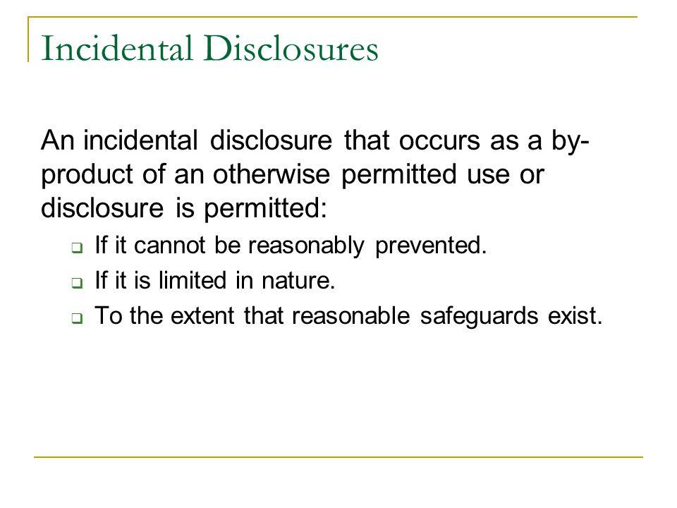 Incidental Disclosures