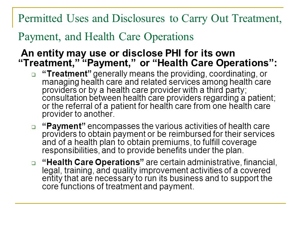 Permitted Uses and Disclosures to Carry Out Treatment, Payment, and Health Care Operations