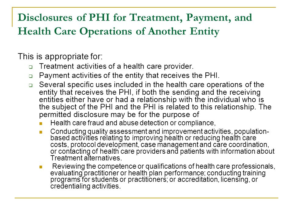 Disclosures of PHI for Treatment, Payment, and Health Care Operations of Another Entity