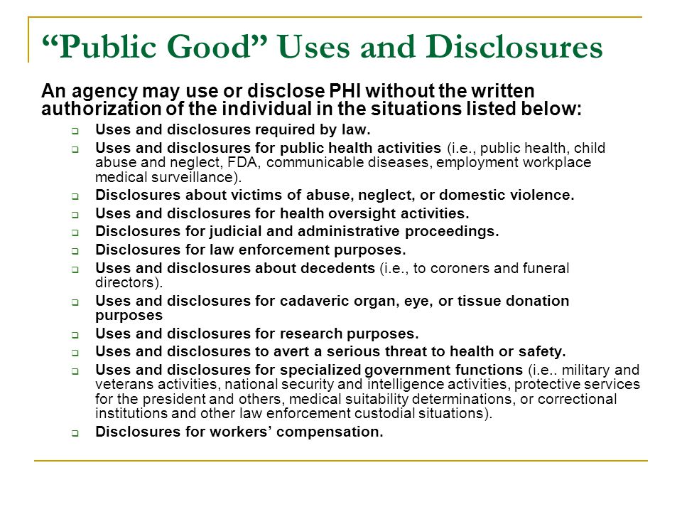 Public Good Uses and Disclosures