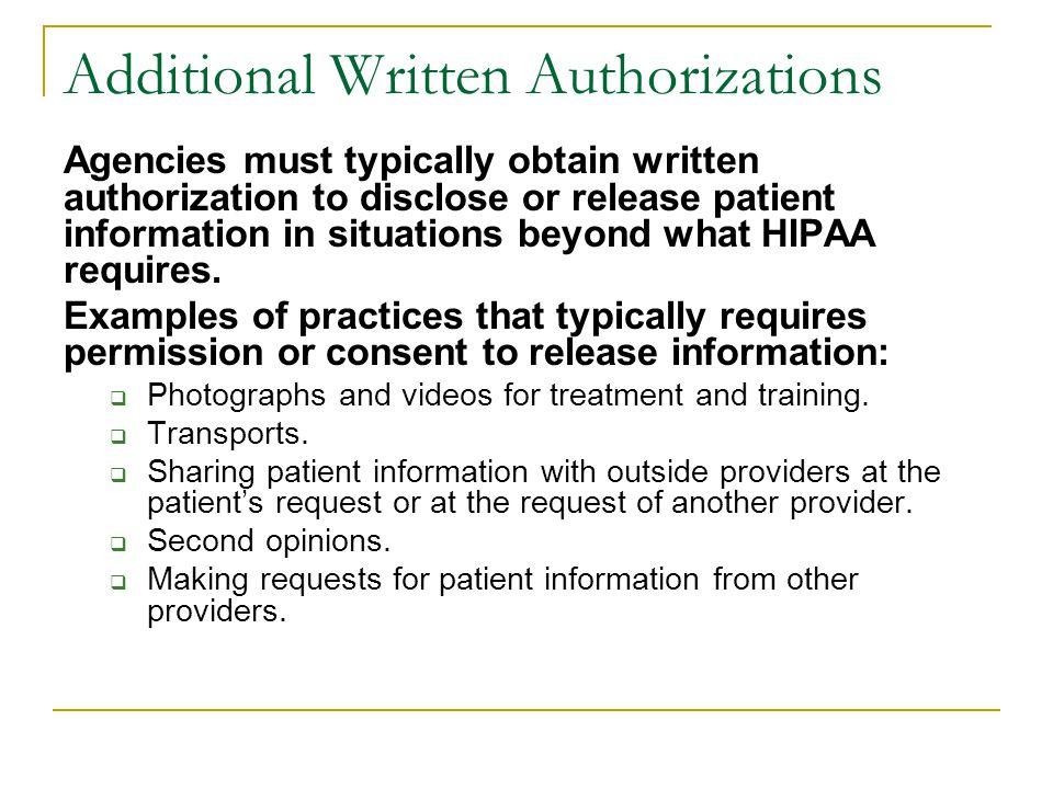 Additional Written Authorizations