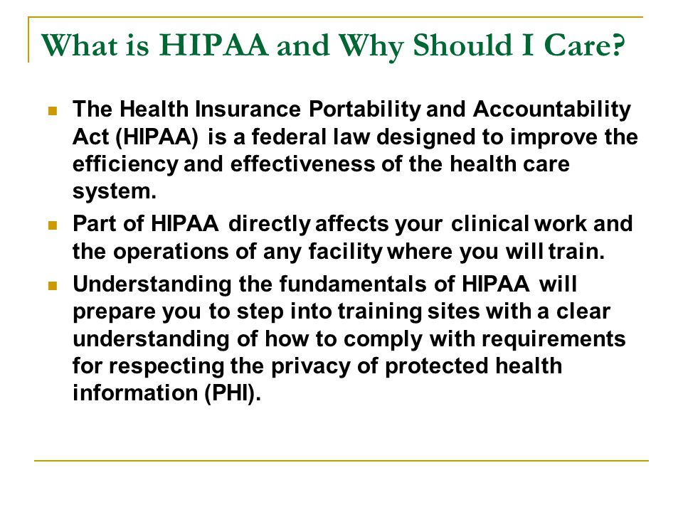 What is HIPAA and Why Should I Care