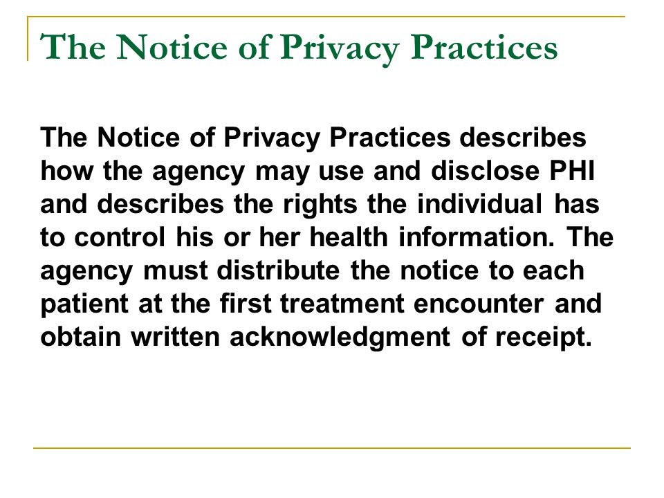The Notice of Privacy Practices