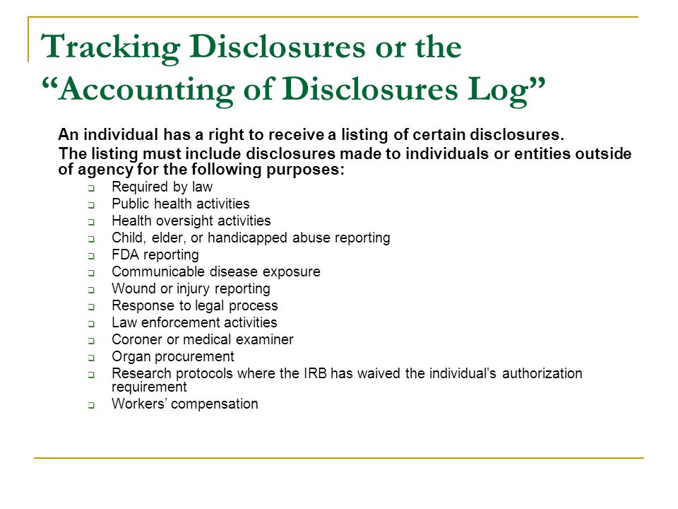 Tracking Disclosures or the Accounting of Disclosures Log