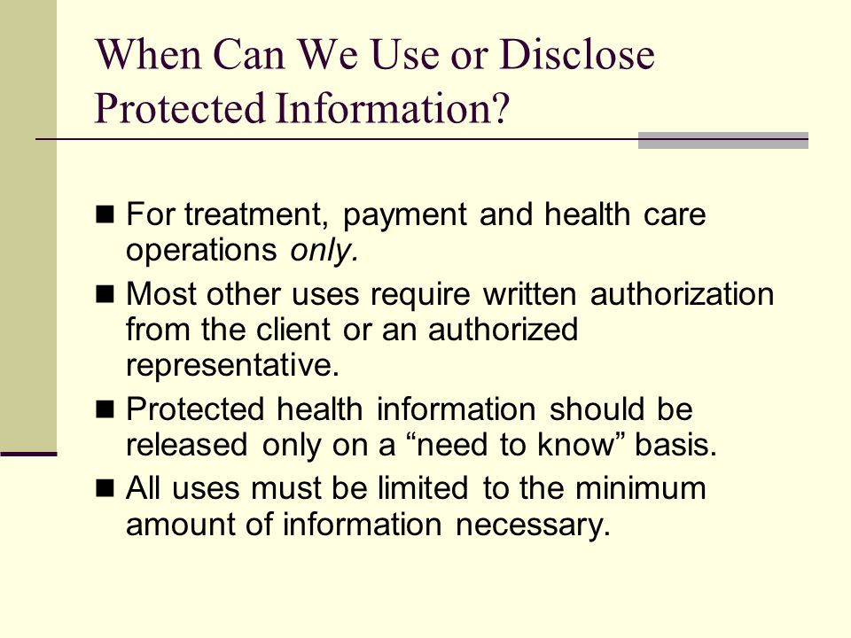 When Can We Use or Disclose Protected Information