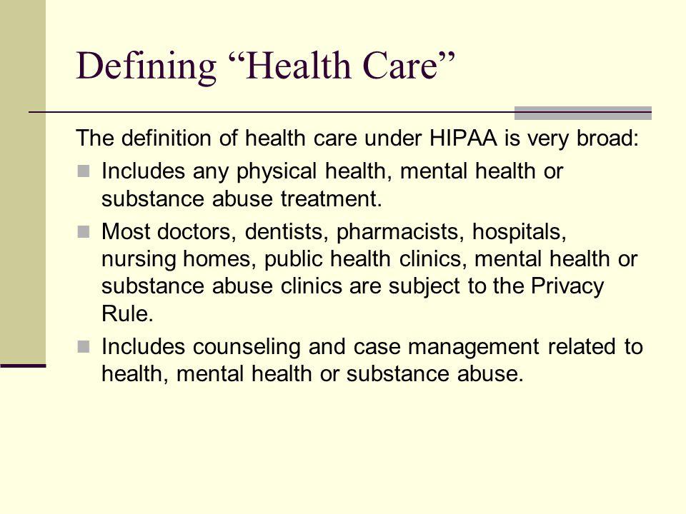 Defining Health Care