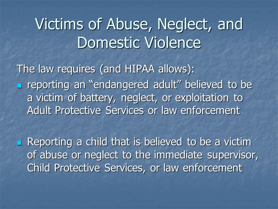 Victims of Abuse, Neglect, and Domestic Violence