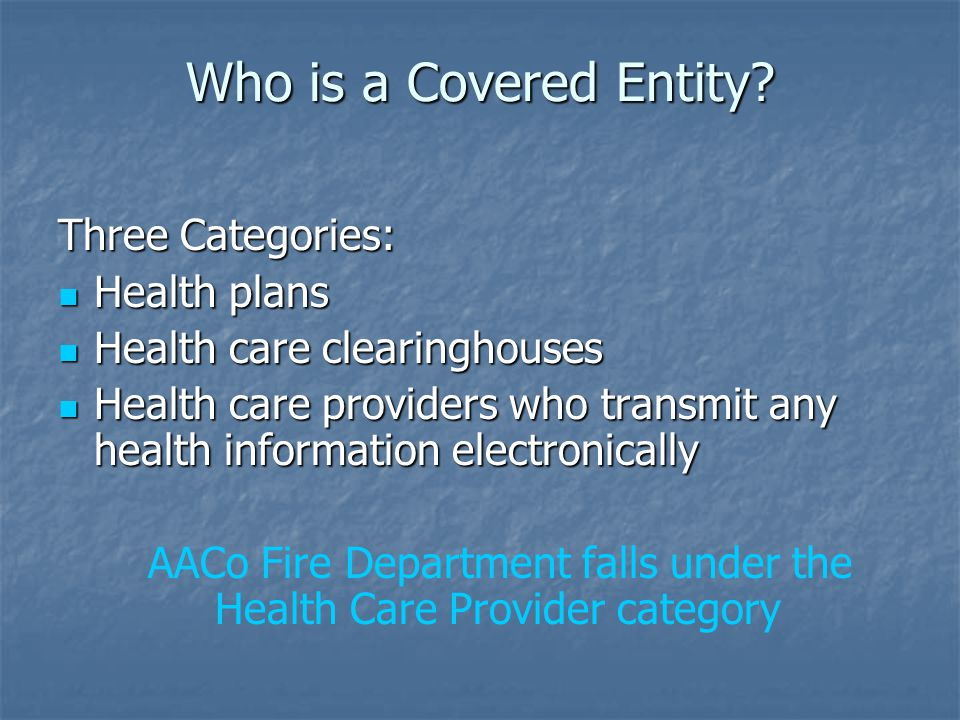 AACo Fire Department falls under the Health Care Provider category