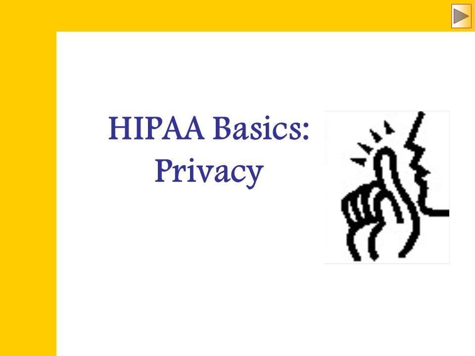 HIPAA Basics: Privacy