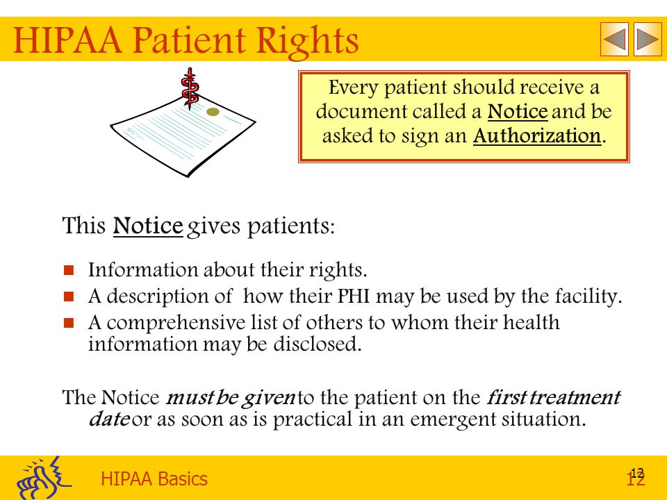 HIPAA Patient Rights This Notice gives patients: