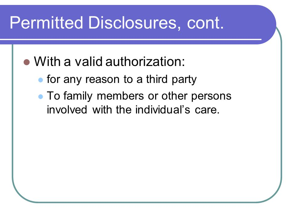 Permitted Disclosures, cont.