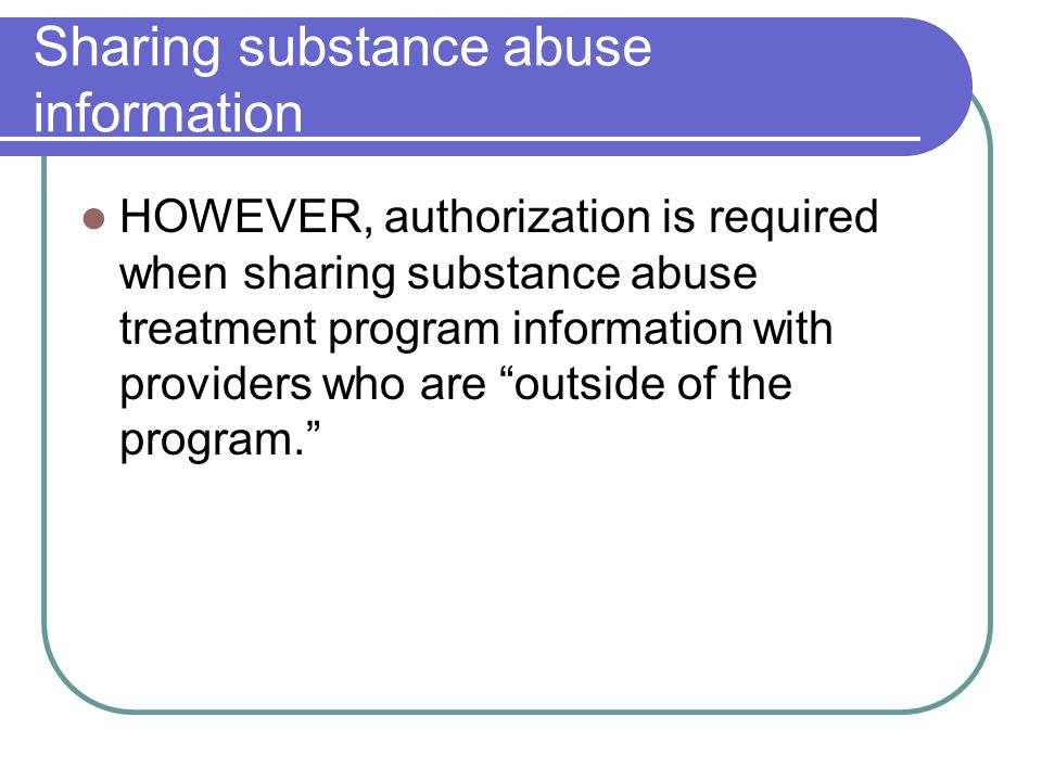 Sharing substance abuse information