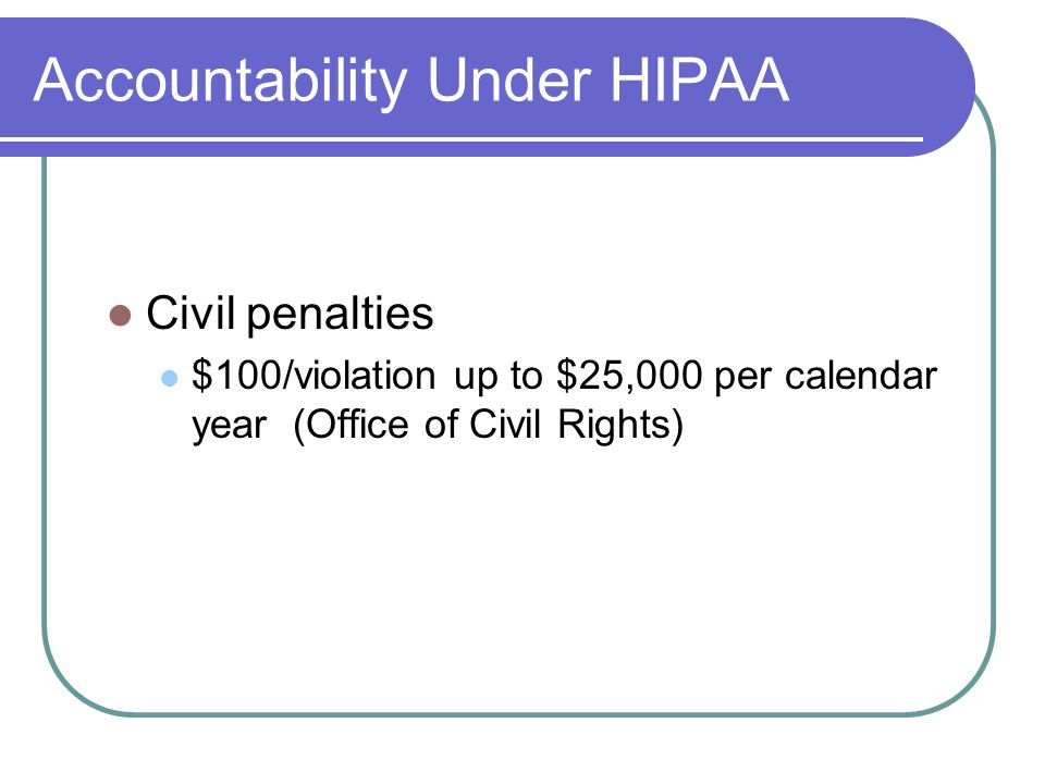 Accountability Under HIPAA