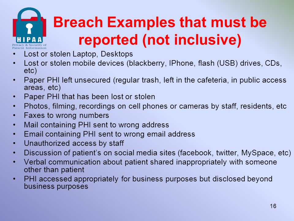 Breach Examples that must be reported (not inclusive)