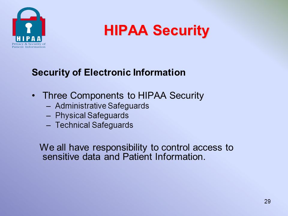 HIPAA Security Security of Electronic Information