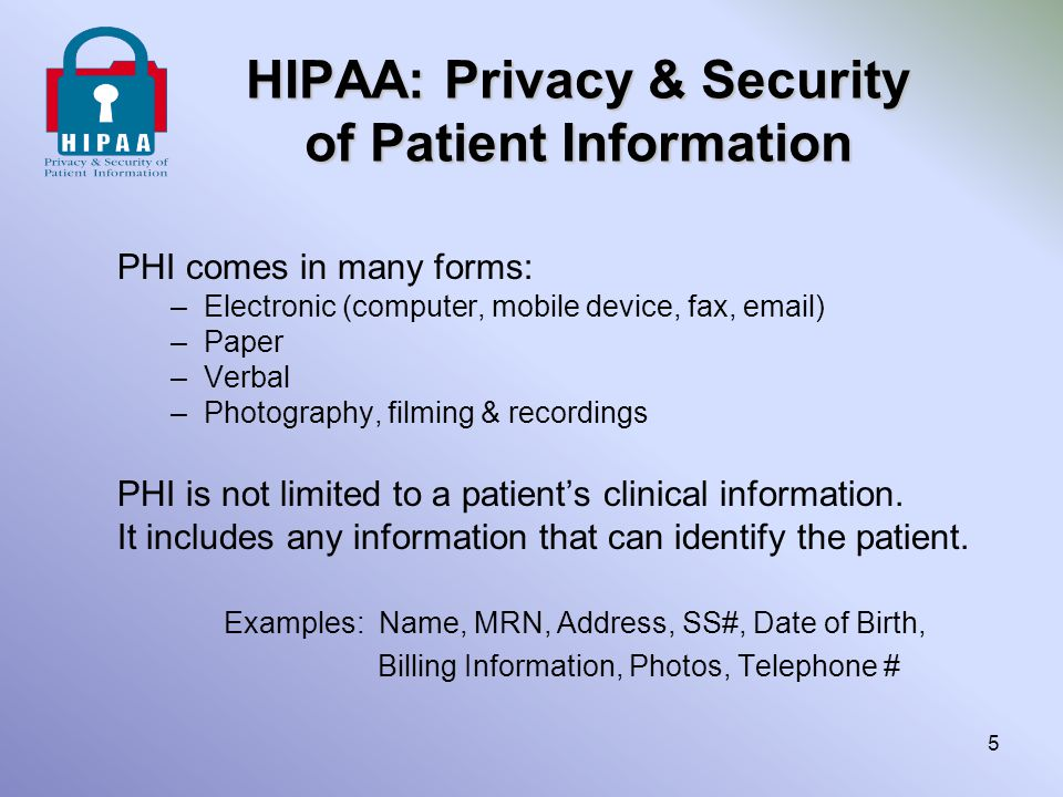 HIPAA: Privacy & Security of Patient Information