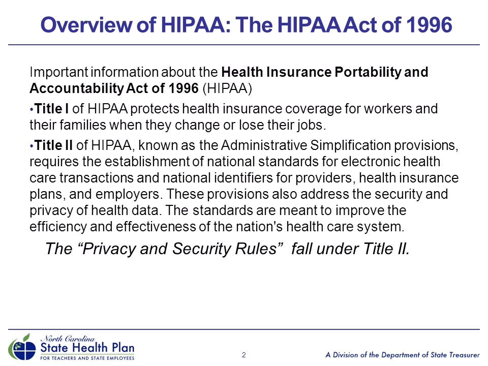 Overview of HIPAA: The HIPAA Act of 1996