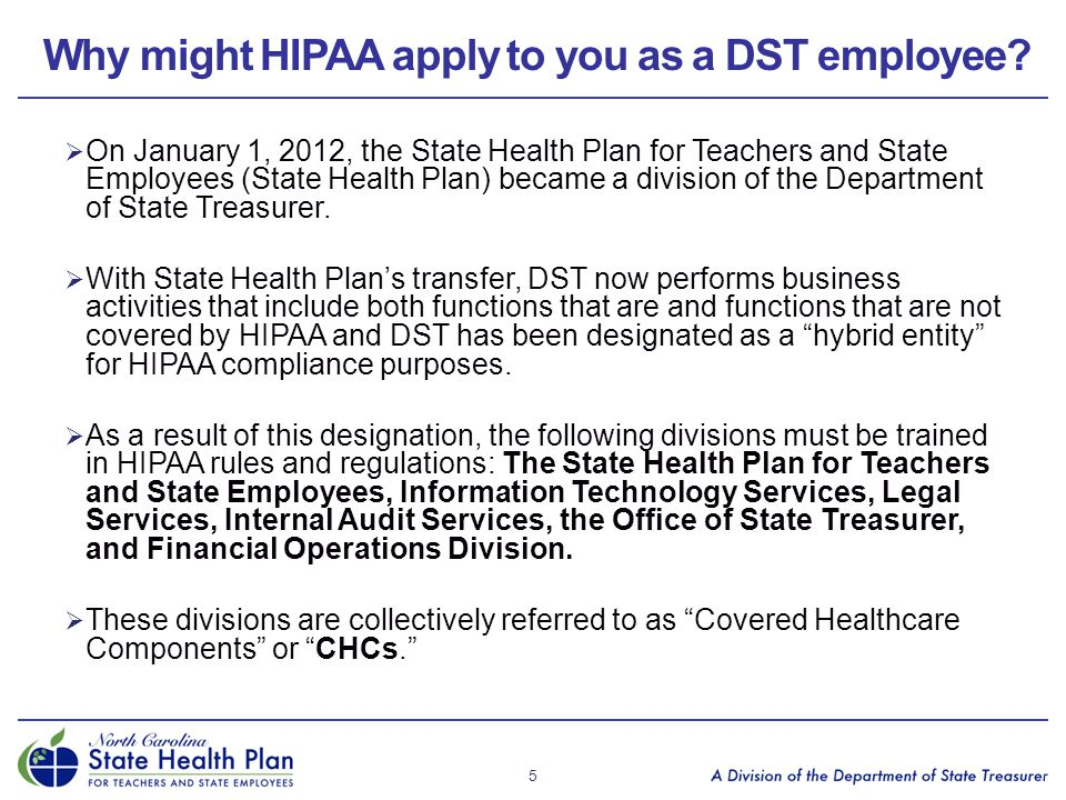 Why might HIPAA apply to you as a DST employee
