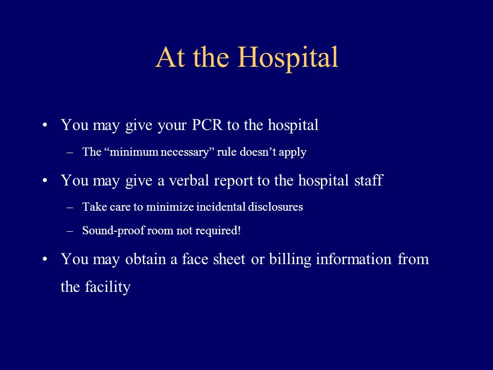 At the Hospital You may give your PCR to the hospital