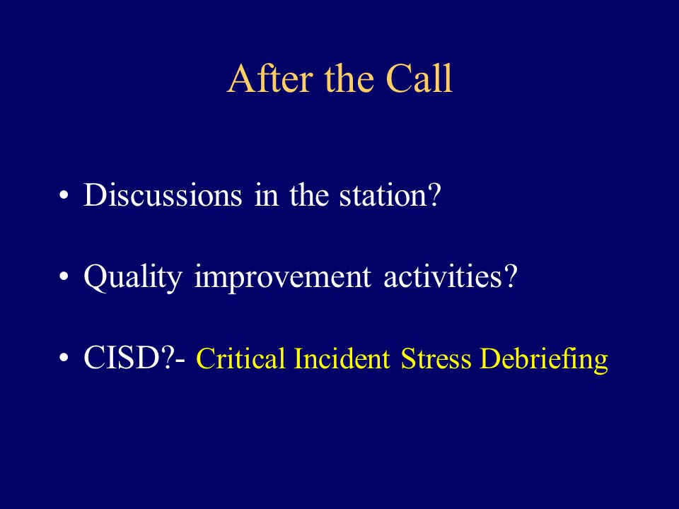After the Call Discussions in the station