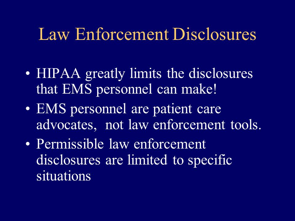 Law Enforcement Disclosures