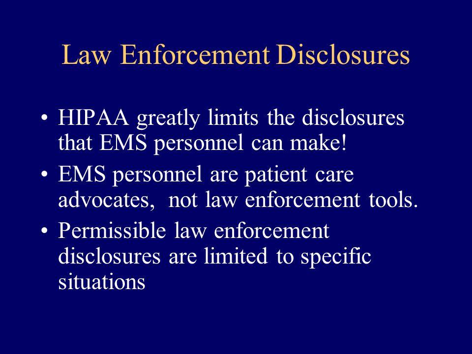 Law Enforcement Disclosures